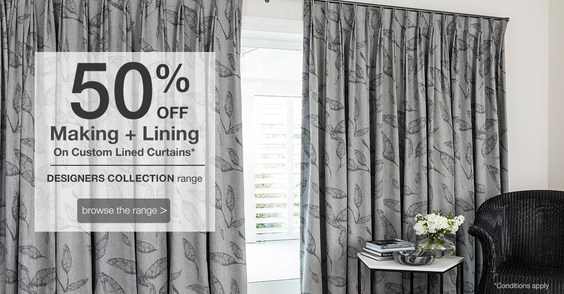 50% off Custom Making & Lining